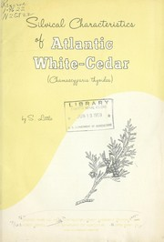 Cover of: Silvical characteristics of Atlantic white cedar | Silas Little