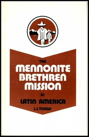 The Mennonite Brethren Mission in Latin America