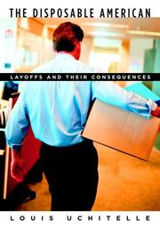 Cover of: The disposable American | Louis Uchitelle