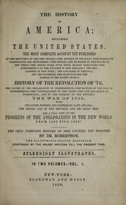 Cover of: History of America ; including the United States ; the most complete account yet published ; history of the Revolution of '76 ; the war of 1812 ... and a full view of the Anglo Saxons in the new world from 1492 till 1855! ; The only complete history of this country yet written