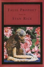 Cover of: False prophet | Stan Rice