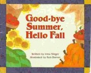 Cover of: Good-Bye Summer, Hello Fall | Irma Singer