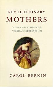 Cover of: Revolutionary Mothers: Women in the Struggle for America's Independence