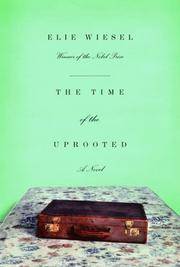 Cover of: The time of the uprooted: a novel