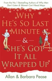 Cover of: Why Hes So Last Minute Shes Got It All Wrapped Up