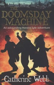 Cover of: The Doomsday Machine Another Astounding Adventure Of Horatio Lyle