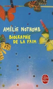 Cover of: Biographie De La Faim