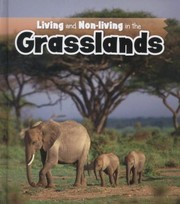 Cover of: Living And Nonliving In The Grasslands