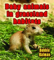 Cover of: Baby Animals In Grassland Habitats