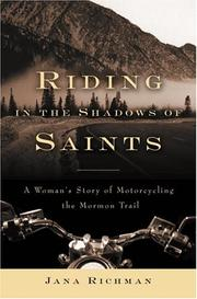 Cover of: Riding in the shadows of Saints: a woman's story of motorcycling the Mormon Trail