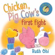 Cover of: Chicken Pig Cows First Fight |