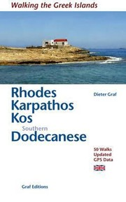 Cover of: Rhodes Karpathos Kos Southern Dodecanese 50 Walks Updated Gps Data