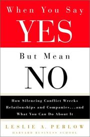 Cover of: When You Say Yes but Mean No