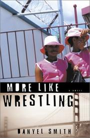 Cover of: More like wrestling | Danyel Smith