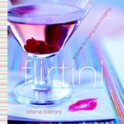 Cover of: Flirtini | Allana Baroni