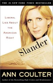 Cover of: Slander: Liberal Lies About the American Right