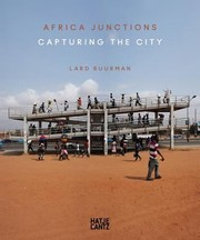 Cover of: Lard Buurman Africa Junctions Capturing The City