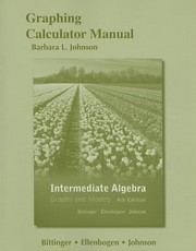 Cover of: Graphing Calculator Manual Intermediate Algebra Graphs And Models
