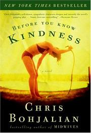 Cover of: Before you know kindness: a novel