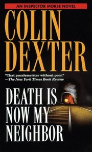 Cover of: Death Is Now My Neighbor