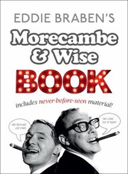 Cover of: Eddie Brabens Morecambe And Wise Book