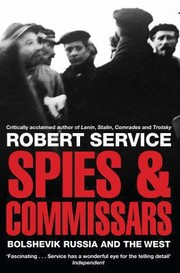 Cover of: Spies And Commissars Russia And The West In The Russian Revolution