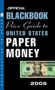 Cover of: The Official Blackbook Price Guide to U.S. Paper Money 2005, 37th Edition (Official Blackbook Price Guide to United States Paper Money)
