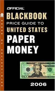 Cover of: The Official Blackbook Price Guide to U.S. Paper Money 2006, Edition #38 (Official Blackbook Price Guide to United States Paper Money)
