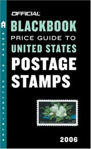 Cover of: The Official Blackbook Price Guide to U.S. Postage Stamps 2006, Edition #28 (Official Blackbook Price Guide to United States Postage Stamps)