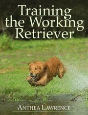 Cover of: Training The Working Retriever
