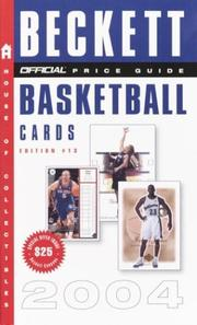 Cover of: The Official Beckett Price Guide to Basketball Cards 2004, 13th edition (Official Price Guide to Basketball Cards)