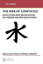 Cover of: Web Of Confucius Evolution And Revolution In Chinese Higher Education