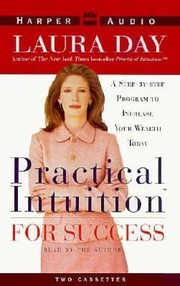 Cover of: Practical Intuition For Success A Stepbystep Program To Increase Your Wealth Today
