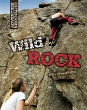 Cover of: Wild Rock Climbing And Mountaineering