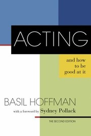Cover of: Acting And How To Be Good At It