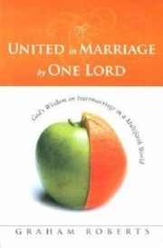 Cover of: United in Marriage by One Lord