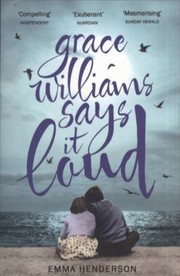 Cover of: Grace Williams Says It Loud |