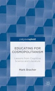 Cover of: Educating For Cosmopolitanism Lessons From Cognitive Science And Literature
