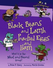 Cover of: Black Beans And Lamb Poached Eggs And Ham What Is In The Meat And Beans Group