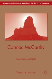 Cover of: Cormac Mccarthy American Canticles