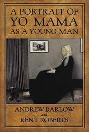 Cover of: A portrait of Yo Mama as a young man | Andrew Barlow