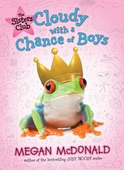 Cover of: Cloudy With A Chance Of Boys by