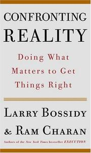 Cover of: Confronting Reality: Doing What Matters to Get Things Right