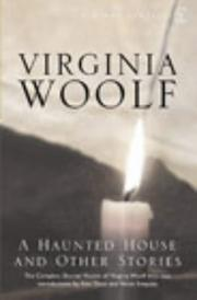 A haunted house, and other short stories by Virginia Woolf