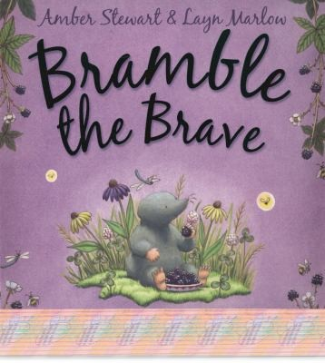 Bramble The Brave by