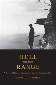 Cover of: Hell On The Range A Story Of Honor Conscience And The American West