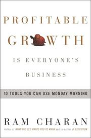 Cover of: Profitable Growth Is Everyone's Business: 10 Tools You Can Use Monday Morning