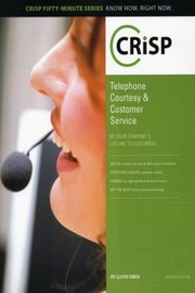 Cover of: Telephone Courtesy Customer Service Be Your Companys Lifeline To Customers
