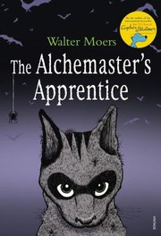 Cover of: The Alchemasters Apprentice A Culinary Tale From Zamonia By Optimus Yarnspinner