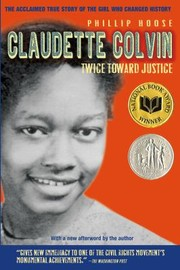 Cover of: Claudette Colvin Twice Toward Justice